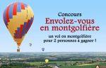 Concours : un vol en montgolfière pour 2 personnes à gagner !