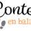 Contes en balade : reportage ACTV
